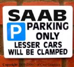 Parking Sign SAAB Gift turbo s se manual/auto car model